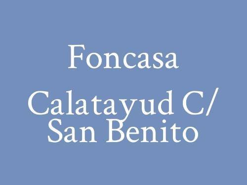 Foncasa Calatayud  c/ San Benito