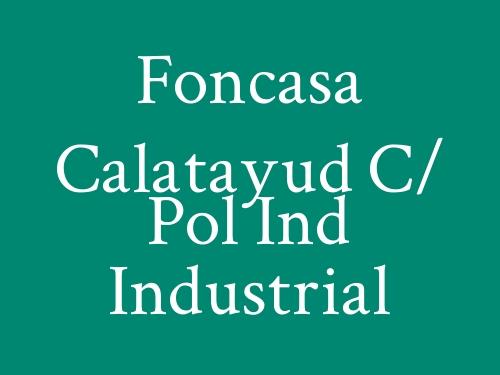 Foncasa Calatayud c/ Pol Ind Industrial
