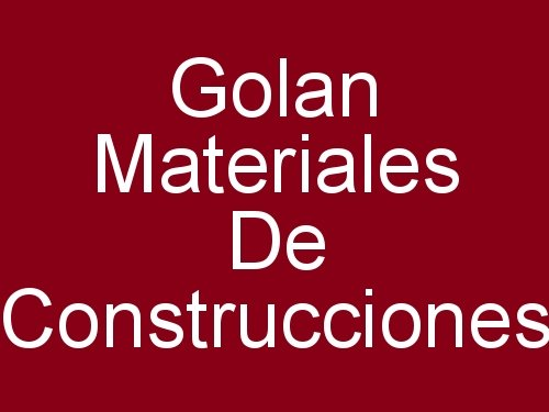Golan Materiales de Construcciones