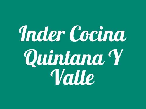 Inder Cocina Quintana y Valle