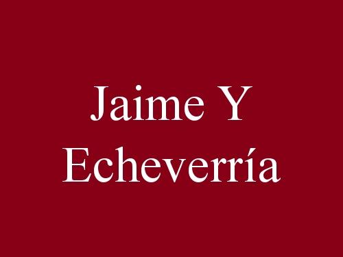 Jaime y Echeverría