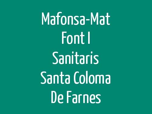 Mafonsa-Mat Font i Sanitaris Santa Coloma de Farnes