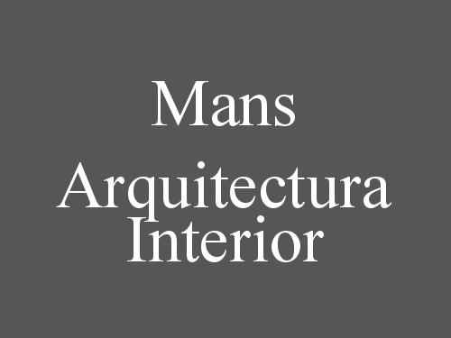 Mans Arquitectura Interior