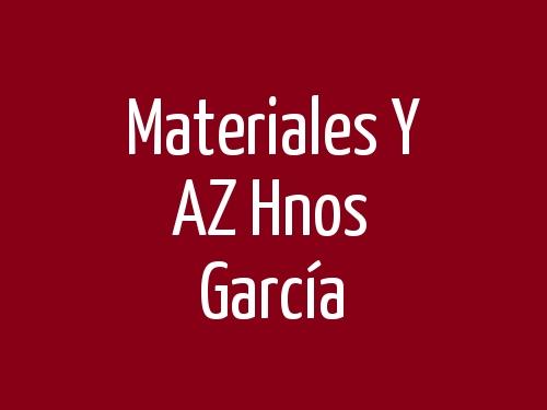 Materiales y AZ Hnos García