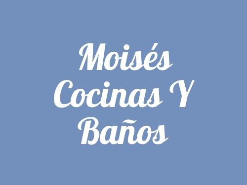 Moisés Cocinas y Baños