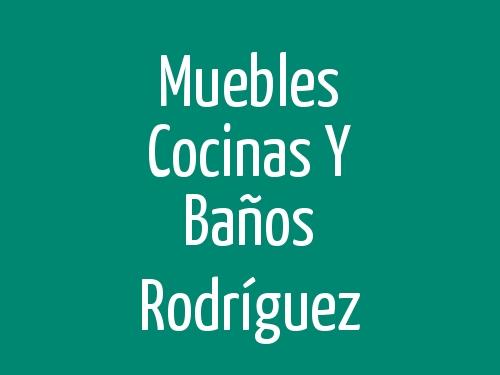 Muebles Cocinas y Baños Rodríguez - Móstoles