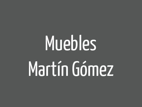 Muebles Martín Gómez