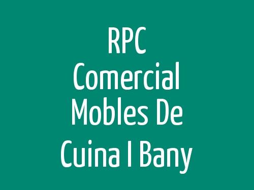 RPC Comercial Mobles de Cuina i Bany