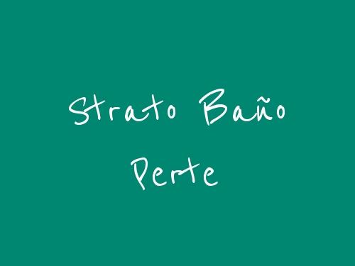 Strato Baño Perte
