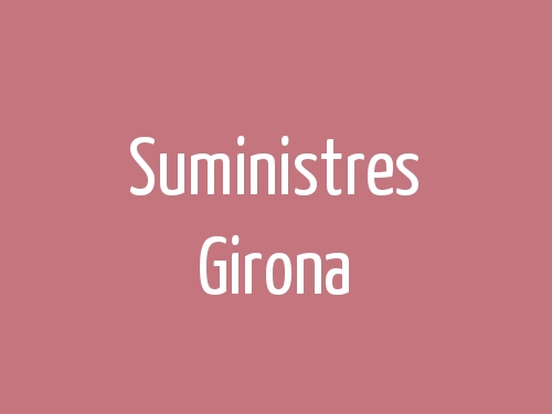 Suministres Girona