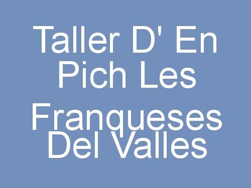 Taller D' En Pich Les Franqueses del Valles