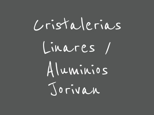 Cristalerias Linares / Aluminios Jorivan