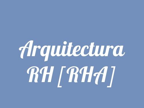 Arquitectura RH [RHA]