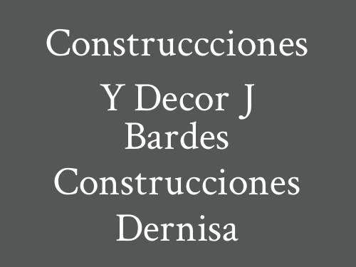 Construccciones y Decor J Bardes Construcciones Dernisa