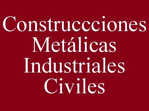 Construccciones Metálicas Industriales Civiles