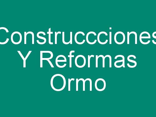 Construccciones y Reformas Ormo