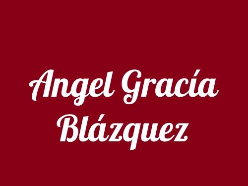 Angel Gracía Blázquez