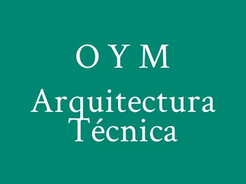 O Y M Arquitectura Técnica