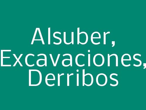Alsuber,  Excavaciones, Derribos