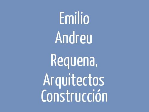 Emilio Andreu Requena, Arquitectos Construcción