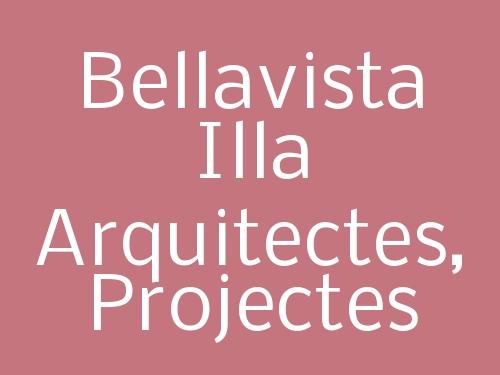 Bellavista Illa Arquitectes, Projectes