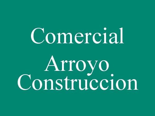 Comercial Arroyo Construccion