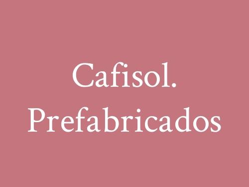 Cafisol. Prefabricados