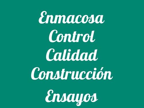 Enmacosa Control Calidad Construcción Ensayos