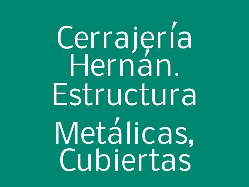 Cerrajería Hernán. Estructura Metálicas, Cubiertas