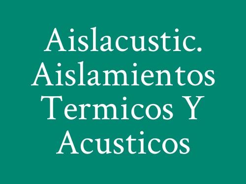 Aislacustic. Aislamientos Termicos y Acusticos