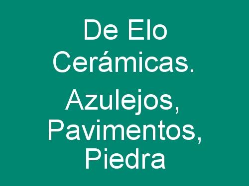 De Elo Cerámicas. Azulejos, Pavimentos, Piedra