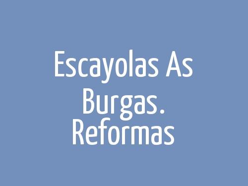 Escayolas As Burgas. Reformas