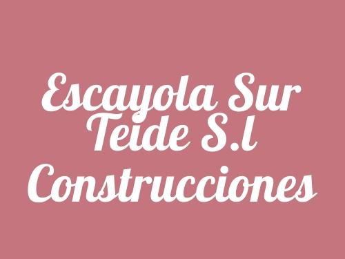 Escayola Sur Teide S.l Construcciones