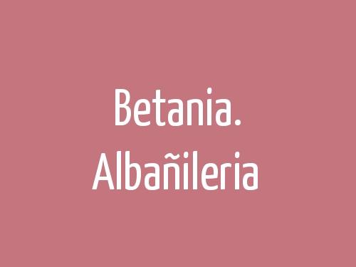 Betania. Albañileria