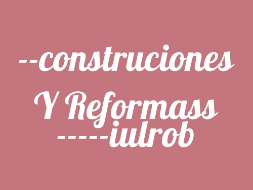 --construciones y Reformass -----iulrob