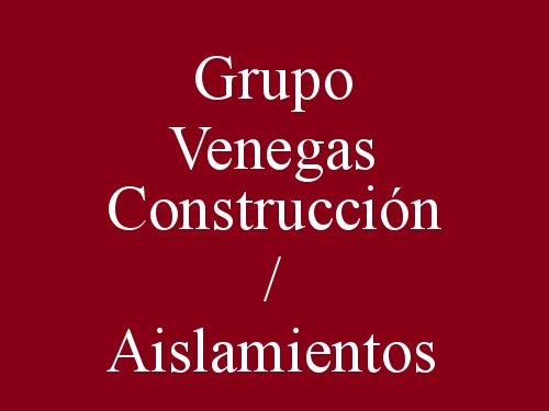 Grupo Venegas Construcción / Aislamientos