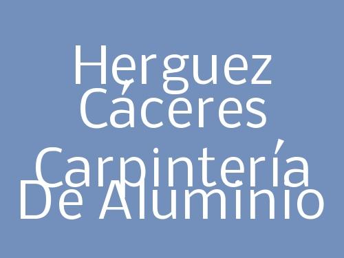 Herguez Cáceres  Carpintería de Aluminio