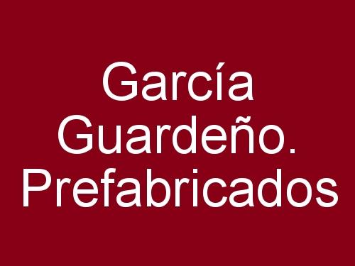 García Guardeño. Prefabricados