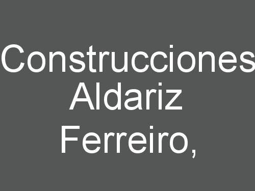 Construcciones Aldariz Ferreiro,