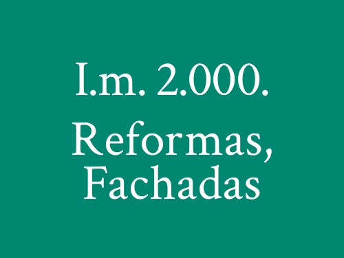 I.m. 2.000. Reformas, Fachadas