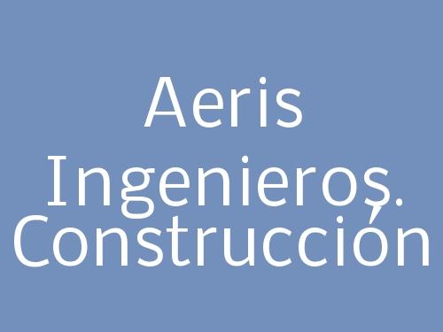 Aeris Ingenieros. Construcción