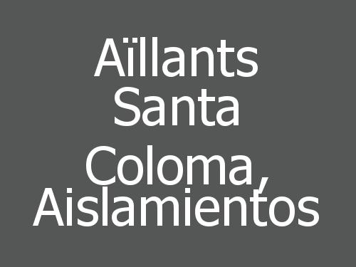 Aïllants Santa Coloma,  Aislamientos
