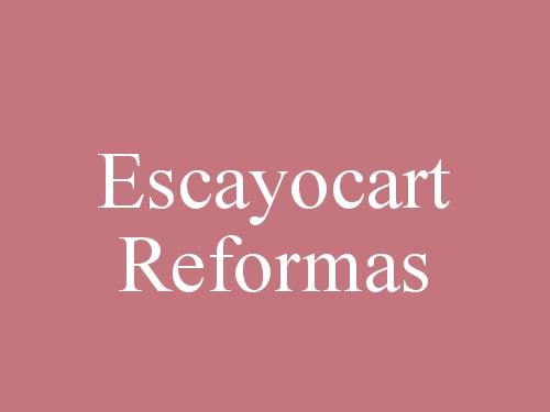 Escayocart  Reformas