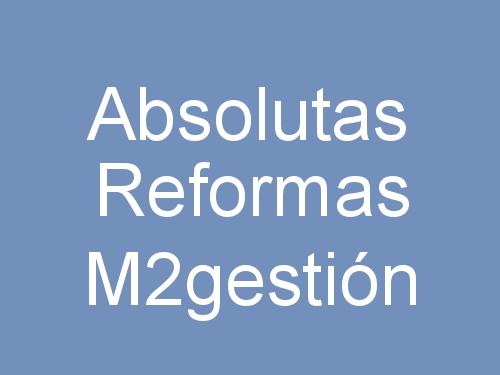 Absolutas Reformas M2gestión
