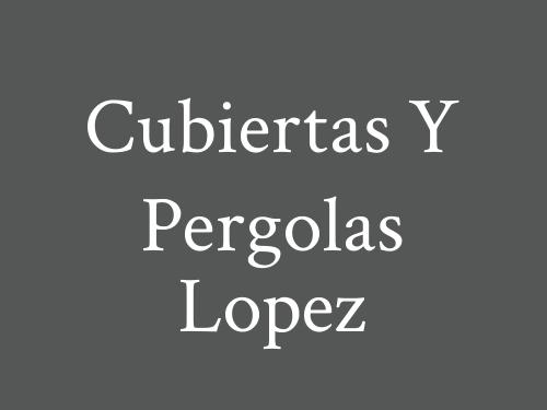 Cubiertas y Pergolas Lopez