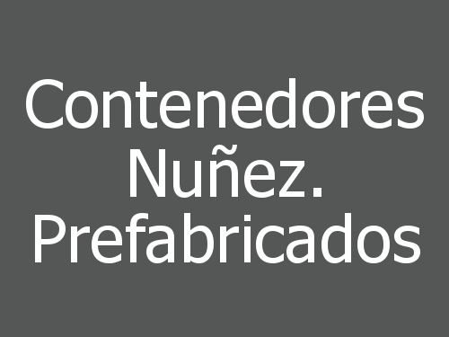 Contenedores Nuñez. Prefabricados