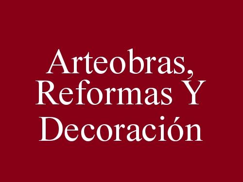 Arteobras, Reformas y Decoración