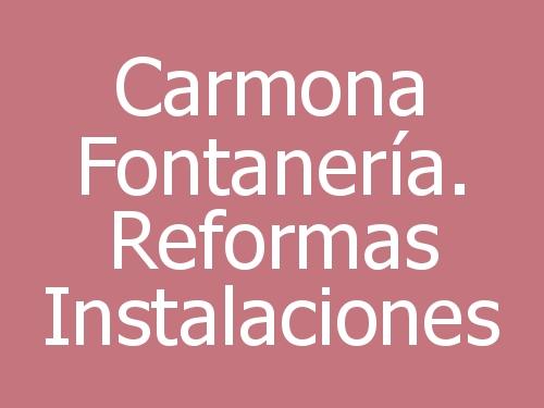 Carmona Fontanería. Reformas Instalaciones