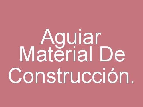 Aguiar  Material de Construcción.