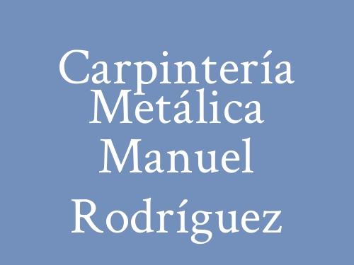 Carpintería Metálica Manuel Rodríguez
